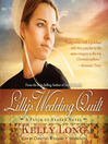 Lilly&#39;s Wedding Quilt (MP3): Patch of Heaven Series, Book 2